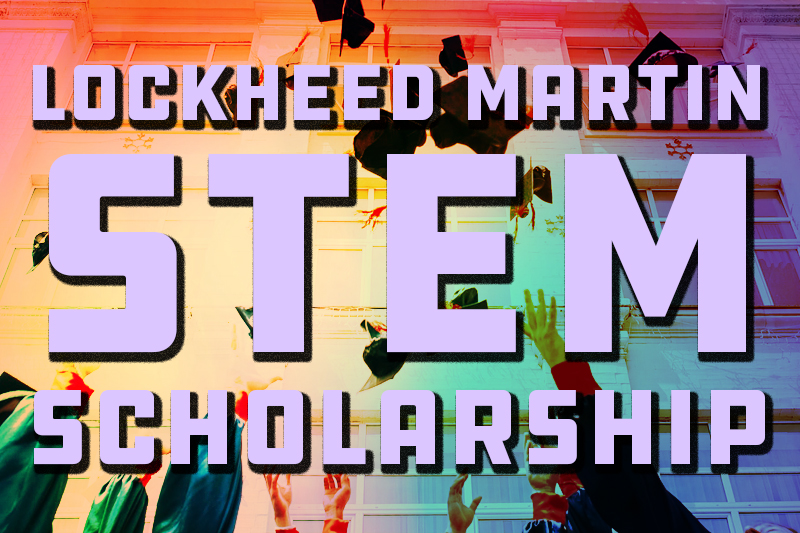 Lockheed Martin STEM Scholarship