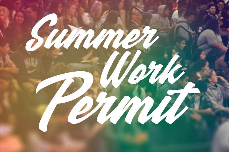Summer Work Permit Schedule